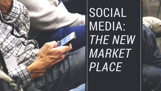Social Media: The NewMarketplace